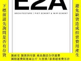 二手書博民逛書店Piet罕見Eckert & Wim Eckert: E2A A