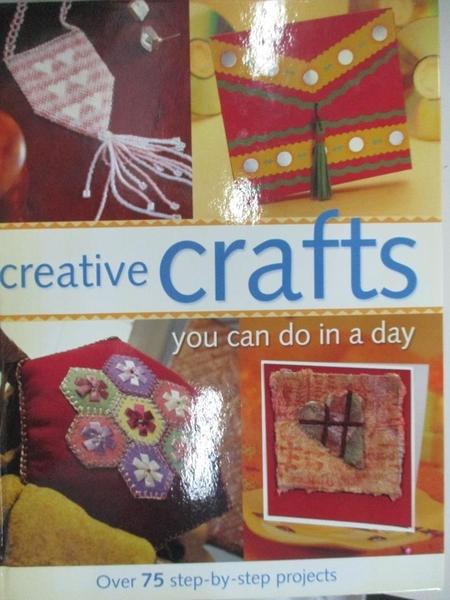 【書寶二手書T3/美工_EE6】Creative Crafts You Can Do in a Day_Not Available (NA)