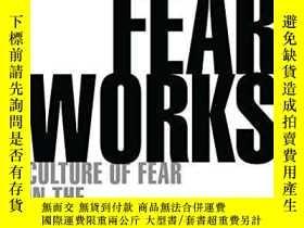 二手書博民逛書店How罕見Fear WorksY256260 Frank Furedi Bloomsbury Continuu