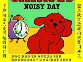 二手書博民逛書店Clifford s罕見Noisy Day Board book 克裏弗鬧哄哄的一天 英文原版Y449926