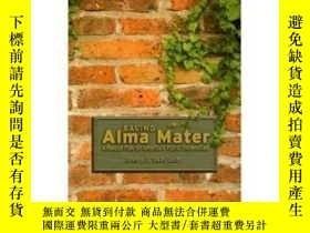 二手書博民逛書店Saving罕見Alma Mater-拯救母校Y436638 James C Garland Not Avai