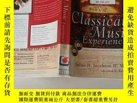 二手書博民逛書店THE罕見CLASSICAL MUSIC EXPERIENCE( )Y24886