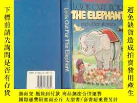 二手書博民逛書店Look罕見Out For The EIephantY25232