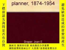 二手書博民逛書店Edward罕見H. Bennett, architect and city planner, 1874-1954