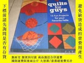 二手書博民逛書店QUILTS罕見FOR GUYS: 15 FUN PROJECT