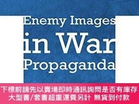 二手書博民逛書店Enemy罕見Images In War PropagandaY255174 Marja Vuorinen C