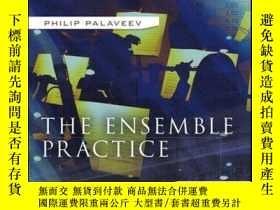 二手書博民逛書店The罕見Ensemble Practice: A Team-Based Approach to Building