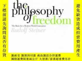 二手書博民逛書店The罕見Philosophy Of Freedom: The Basis For A Modern World