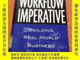二手書博民逛書店THE罕見WORKFLOW IMPERATIVE BUILDING REAL WORLD BUSINESS SOL