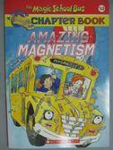 【書寶二手書T3/原文小說_GJG】The Magic School Bus Chapter Book 12: Amaz