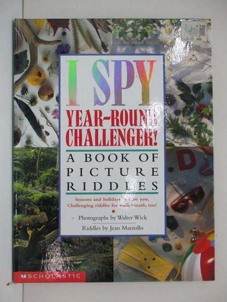 【書寶二手書T1/少年童書_EBA】I Spy Year-round Challenger!: A Book of Picture Riddles