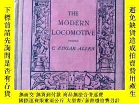 二手書博民逛書店Modern罕見locomotive 現代火車頭Y227453 不祥 出版1912