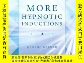 二手書博民逛書店More罕見Hypnotic Inductions (norto