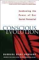 二手書博民逛書店《Conscious Evolution: Awakening the Power of Our Social Potential》 R2Y ISBN:1577310160