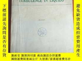 二手書博民逛書店turbulence罕見in liquids(S621)Y173412