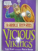 【書寶二手書T3/語言學習_GKV】The Vicious Vikings (Horrible Histories)_Terry Deary