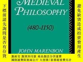 二手書博民逛書店Early罕見Medieval Philosophy (480-1150)Y255562 John Maren