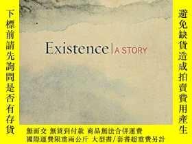 二手書博民逛書店Existence:罕見A StoryY326509 David Hinton Shambhala Publi