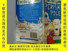 二手書博民逛書店Horrible罕見geography:Perishing poles:好可怕地理:毀滅的波蘭Y200392