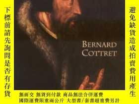二手書博民逛書店罕見CalvinY255562 Bernard Cottret Wm. B. Eerdmans Publish