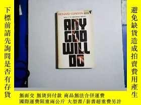 二手書博民逛書店ANY罕見GOD WILL DO Condon【編號:W 2】Y