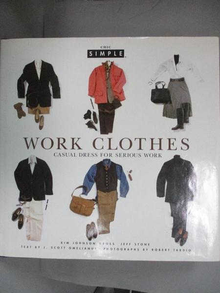 【書寶二手書T1/美容_LNH】Work clothes