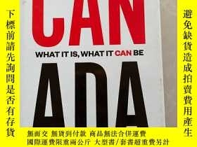 二手書博民逛書店CAN罕見ADA WA IT IS WHAT IT CAN BEY164178 CAN ADA WA IT I