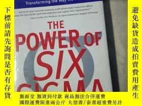 二手書博民逛書店The罕見Power of Six Sigma英文原版、精裝Y2