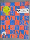 【書寶二手書T1/設計_PPL】Gallery_11期