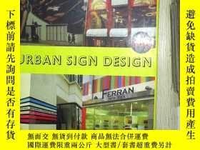 二手書博民逛書店URBAN罕見SIGN DESIGN (03).Y180897