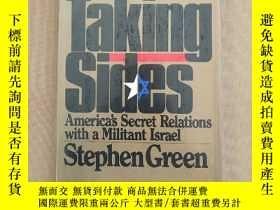二手書博民逛書店Taking罕見Sides America s Secret Relations with a Militant