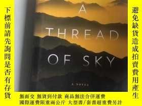 二手書博民逛書店a罕見thread of skyY218789 a novel