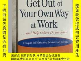 二手書博民逛書店Get罕見Out of Your Own Way at Work