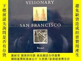 二手書博民逛書店Visionary罕見San FranciscoY346464