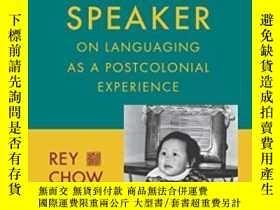 二手書博民逛書店Not罕見Like A Native SpeakerY256260 Rey Chow Columbia Uni