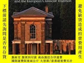 二手書博民逛書店Inigo罕見Jones And The European Classicist TraditionY3646