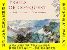 二手書博民逛書店Trails罕見Of Conquest. Shaping The
