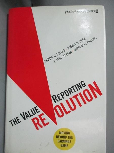 【書寶二手書T1/財經企管_YGT】The ValueReporting Revolution-Moving..._Eccles