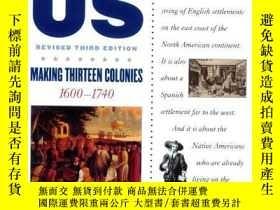 二手書博民逛書店A罕見History of US: Making Thirteen Colonies: 1600-1740 A H