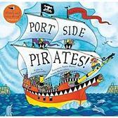 『鬆聽出英語力』- PORT SIDE PIRATES /英文繪本附VCD《主題:冒險故事/ 海盜/ 歌曲/歡唱》