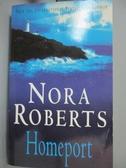【書寶二手書T8/原文小說_GSD】Homeport_Nora Roberts