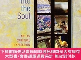 二手書博民逛書店Windows罕見Into the Soul: Art as Spiritual Expression-心靈之窗: