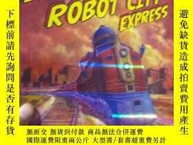 二手書博民逛書店Robot罕見City Murder On The Robot