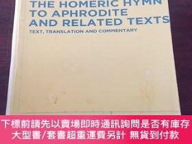 二手書博民逛書店The罕見 Homeric Hymn to Aphrodite and Related Texts: Text,