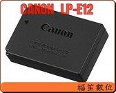 原廠正品 CANON  LP-E12 LPE12 原廠鋰電池 for EOS M / 100D