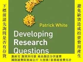 二手書博民逛書店Developing罕見Research QuestionsY464532 Patrick White Pal