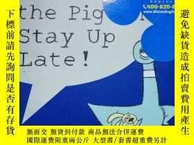 二手書博民逛書店Dont罕見Let the Pigeon Stay Up Late!Y254800 Willems, Mo H