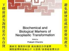 二手書博民逛書店Biochemical罕見And Biological Markers Of Neoplastic Transfo