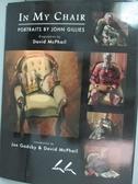 【書寶二手書T3/藝術_JLV】In My Chair-Portraits by John Gillies_John G