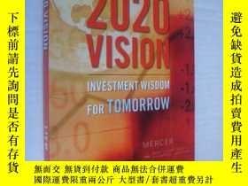 二手書博民逛書店促俏罕見2020 Vision:Investment wisdo